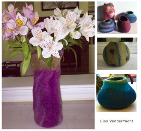 Felted Vessels by Lisa VanderYacht from Living Felt Free Tutorial