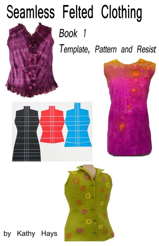 Seamless Felted Garments by Kathy Hays on www.livingfelt.com