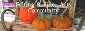 Living Felt's new Felting & Fiber Arts Community on Facebook