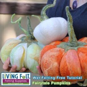 Free Wet Felting Fairytale Pumpkin Tutorial featured on www.livingfelt.com/blog