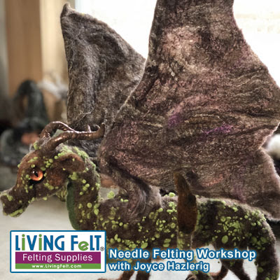 Needle Felted Fantasy Dragon Workshop with Joyce Hazlerig featured on www.livingfelt.com/blog